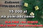 15 000 zł NA DOWÓD – na OŚWIADCZENIE! Dla FIRM oraz UMÓW O PRACĘ!